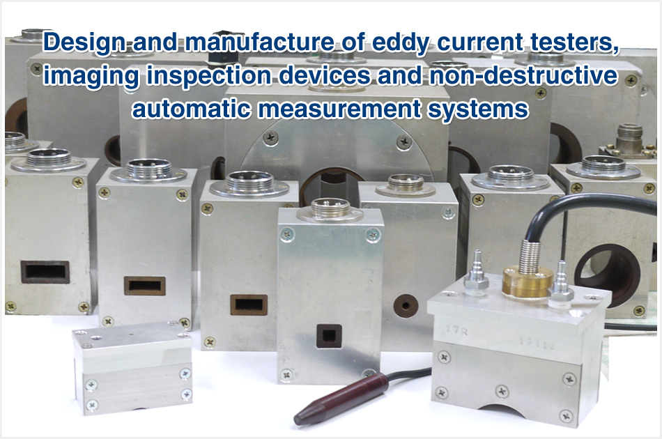 Design and manufacture of eddy current testers, imaging inspection devices and non-destructive automatic measurement systems